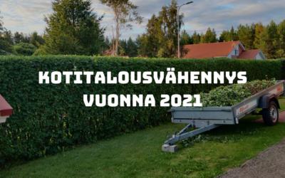Kotitalousvähennys 2021 – Näin voit hyödyntää sen!